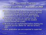 the masters thesis general overview available on dvd