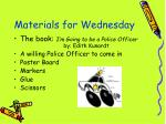 materials for wednesday