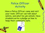 police officer activity