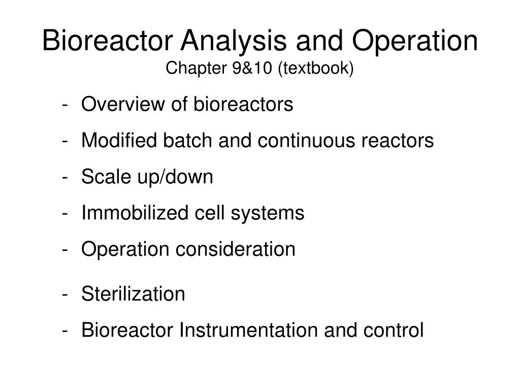 bioreactor analysis and operation chapter 9 10 textbook l.