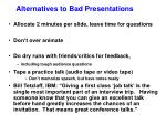 alternatives to bad presentations