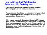 how to give a bad talk david a patterson uc berkeley cont7