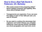 how to give a bad talk david a patterson uc berkeley