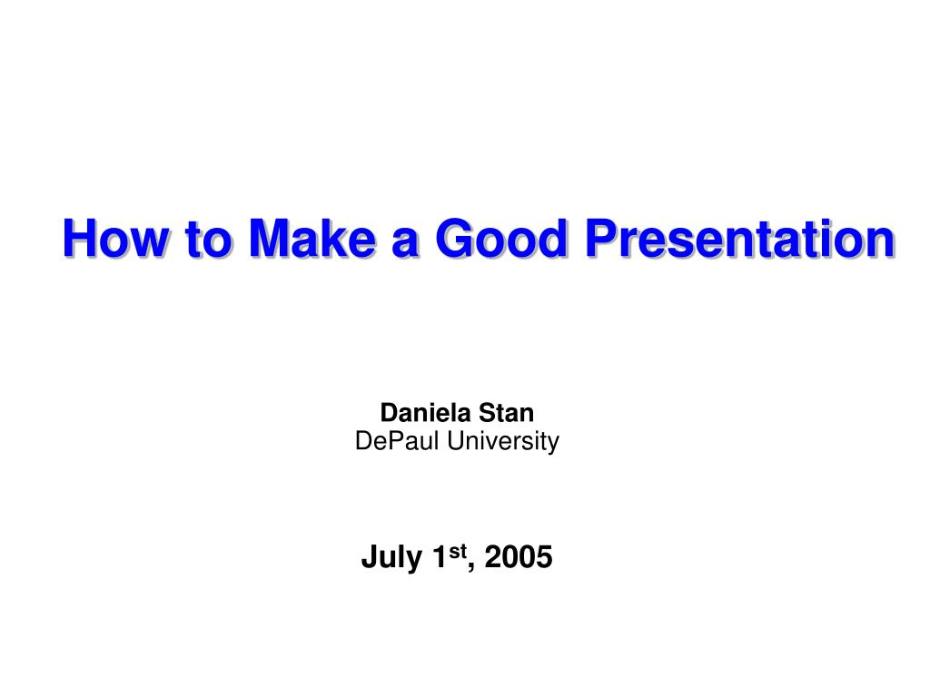 how to make a good presentation l.