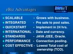ebiz advantages