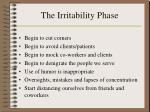 the irritability phase