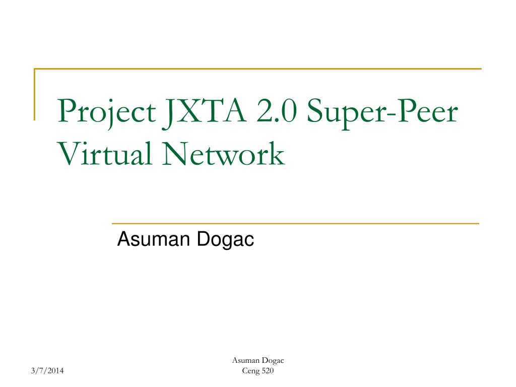 project jxta 2 0 super peer virtual network l.