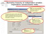normality linearity of independent variable respondent s socioeconomic index31