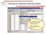 running the regression omitting outliers