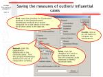 saving the measures of outliers influential cases