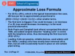 approximate loss formula