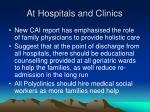 at hospitals and clinics