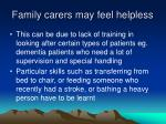 family carers may feel helpless