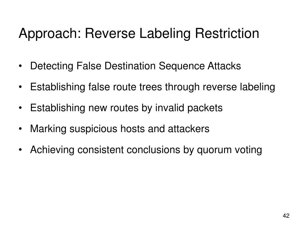 Approach: Reverse Labeling Restriction