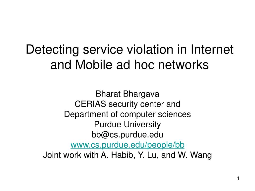 detecting service violation in internet and mobile ad hoc networks l.