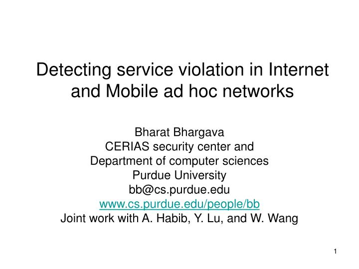 Detecting service violation in internet and mobile ad hoc networks