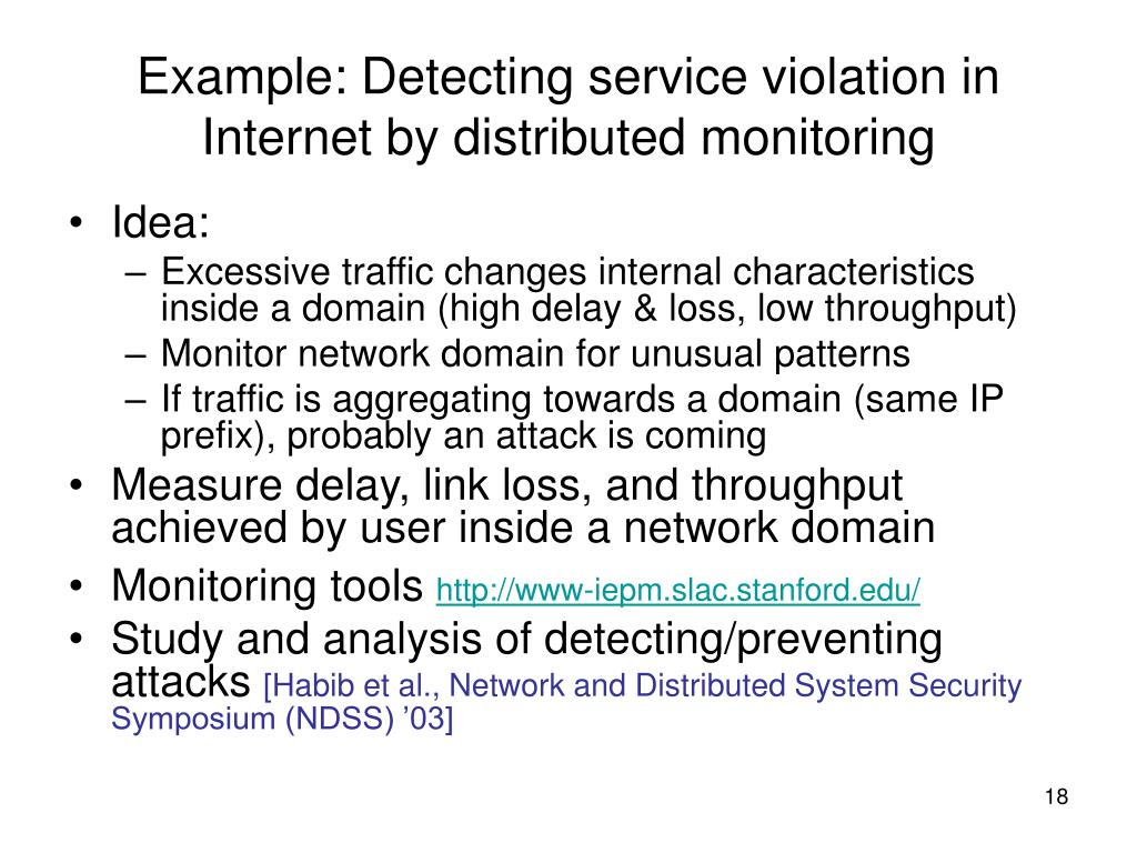 Example: Detecting service violation in Internet by distributed monitoring