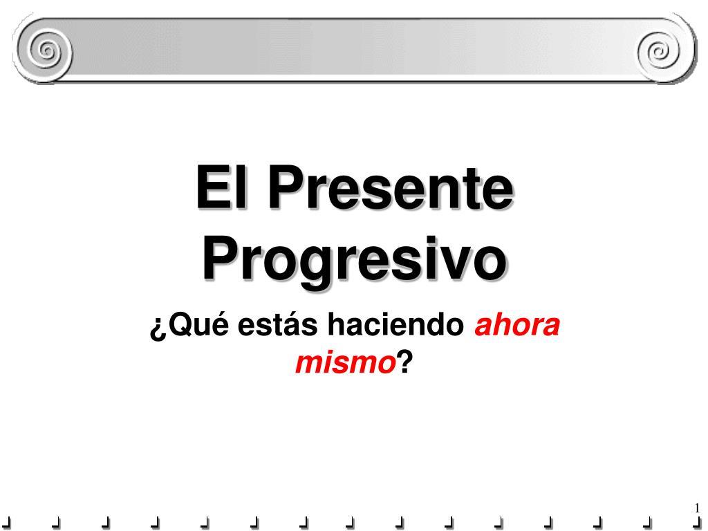 el presente progresivo l.