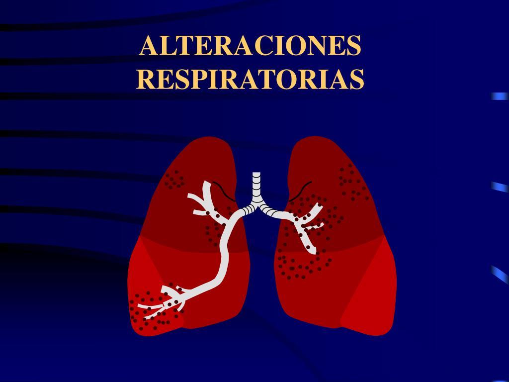 alteraciones respiratorias l.