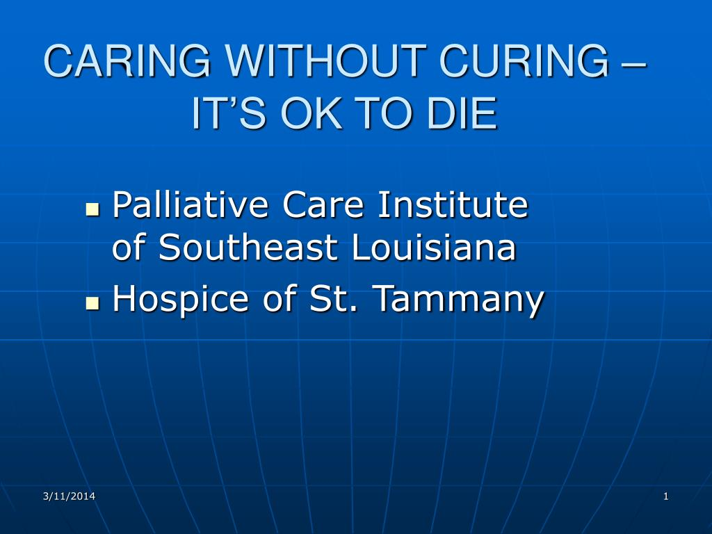 caring without curing it s ok to die l.