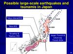 possible large scale earthquakes and tsunamis in japan