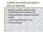 la biblia nos ense a que esp ritu y alma son diferentes