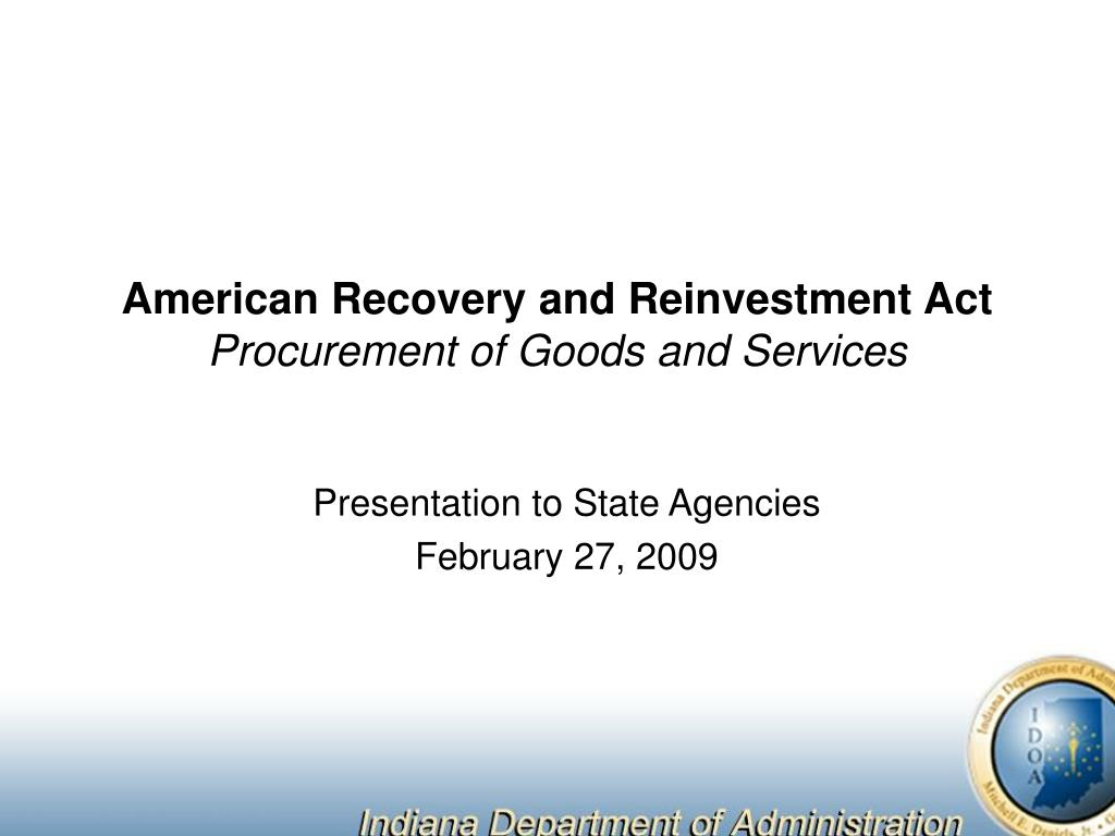 american recovery and reinvestment act procurement of goods and services l.