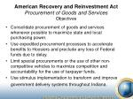 american recovery and reinvestment act procurement of goods and services objectives