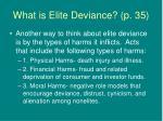 what is elite deviance p 35