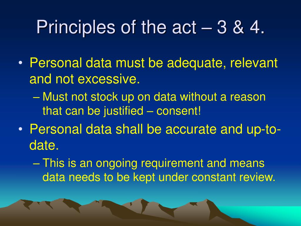 Principles of the act – 3 & 4.