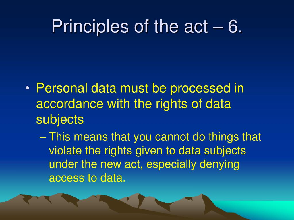 Principles of the act – 6.