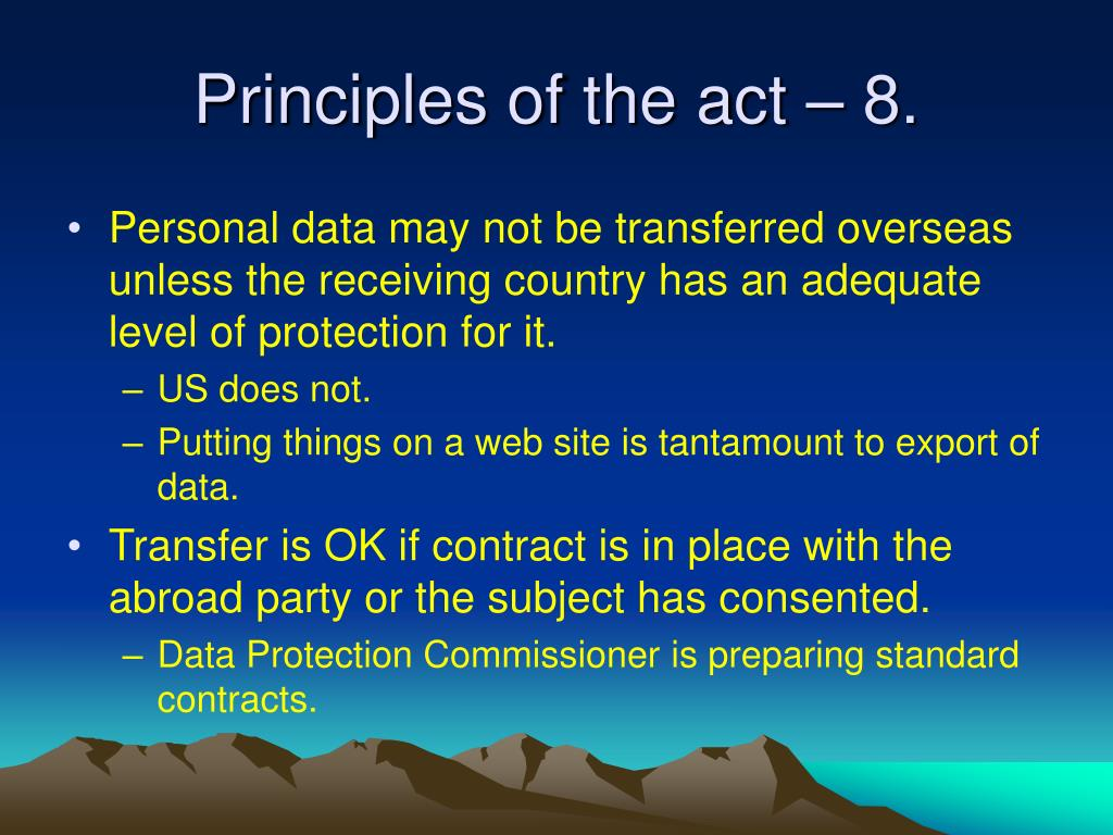 Principles of the act – 8.