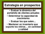 estrategia en prospectos