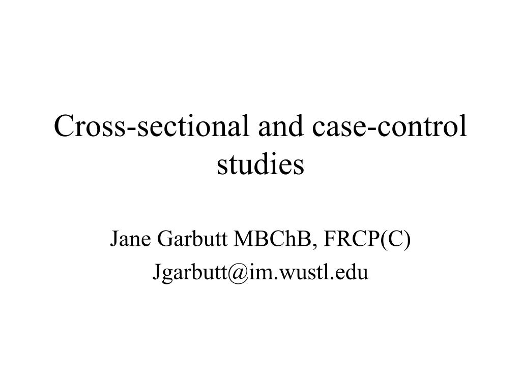cross sectional and case control studies l.