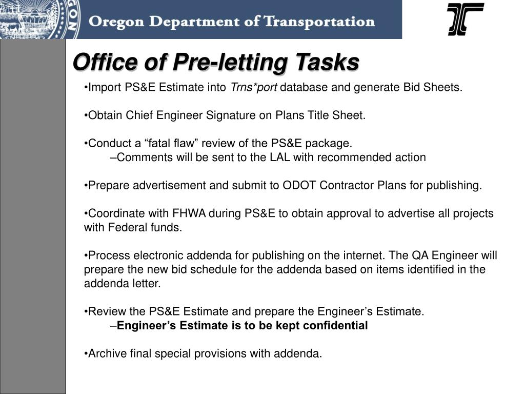 Office of Pre-letting Tasks