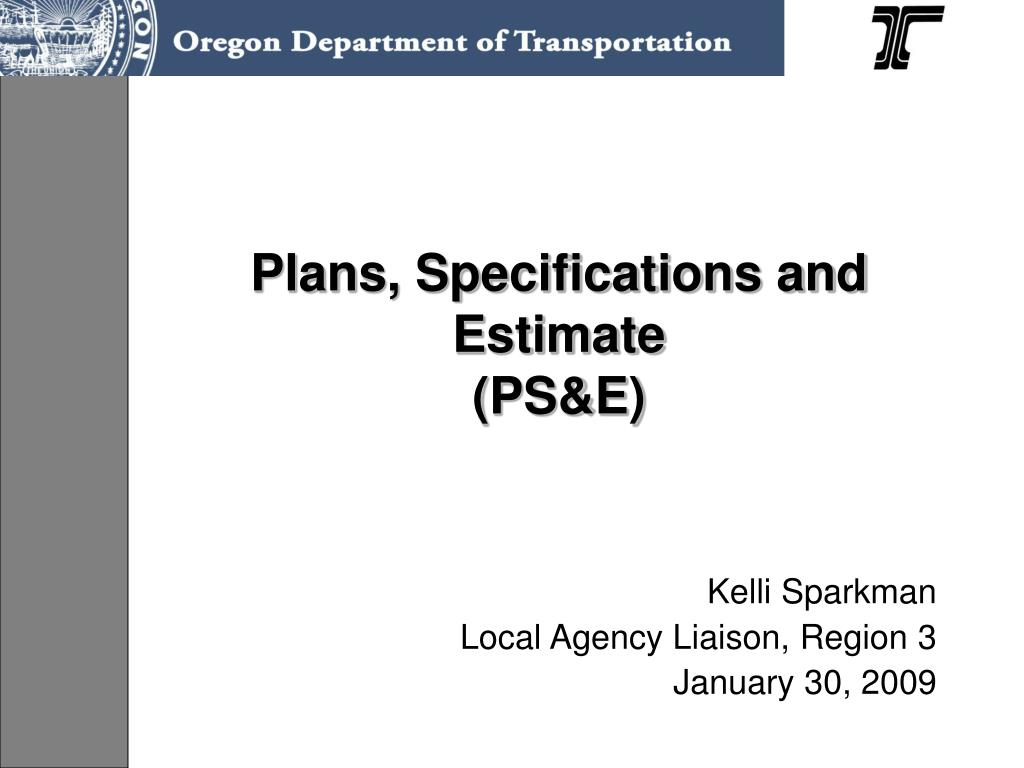 plans specifications and estimate ps e l.