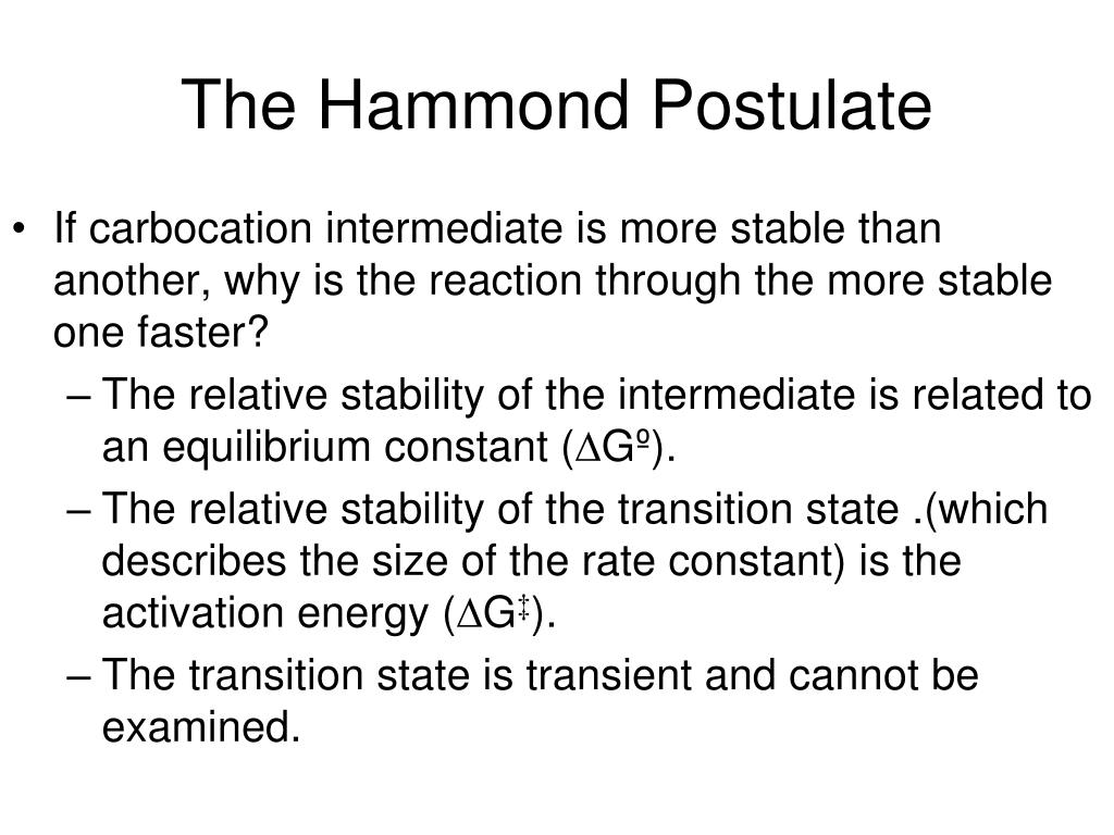 The Hammond Postulate