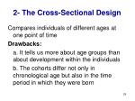 2 the cross sectional design