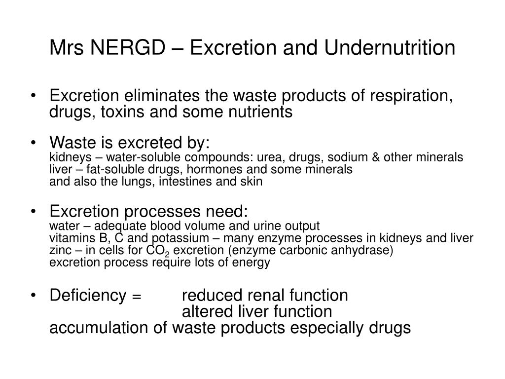 Mrs NERGD – Excretion and Undernutrition