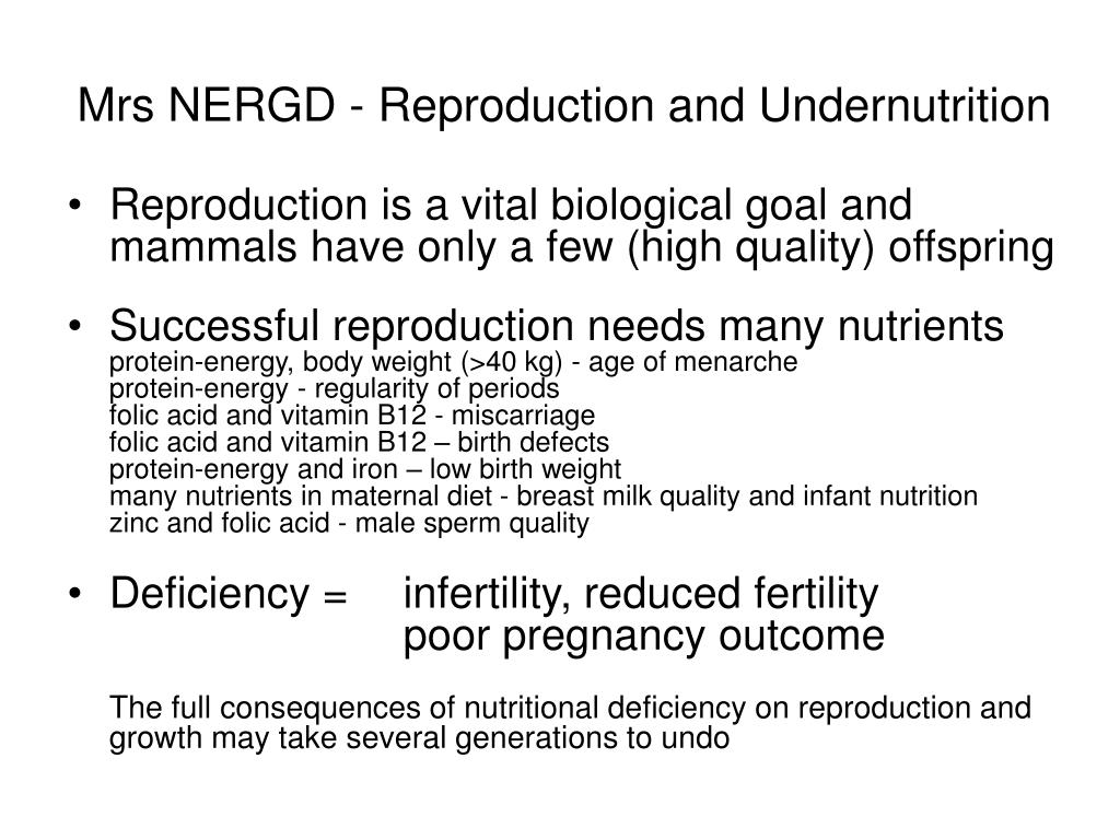 Mrs NERGD - Reproduction and Undernutrition
