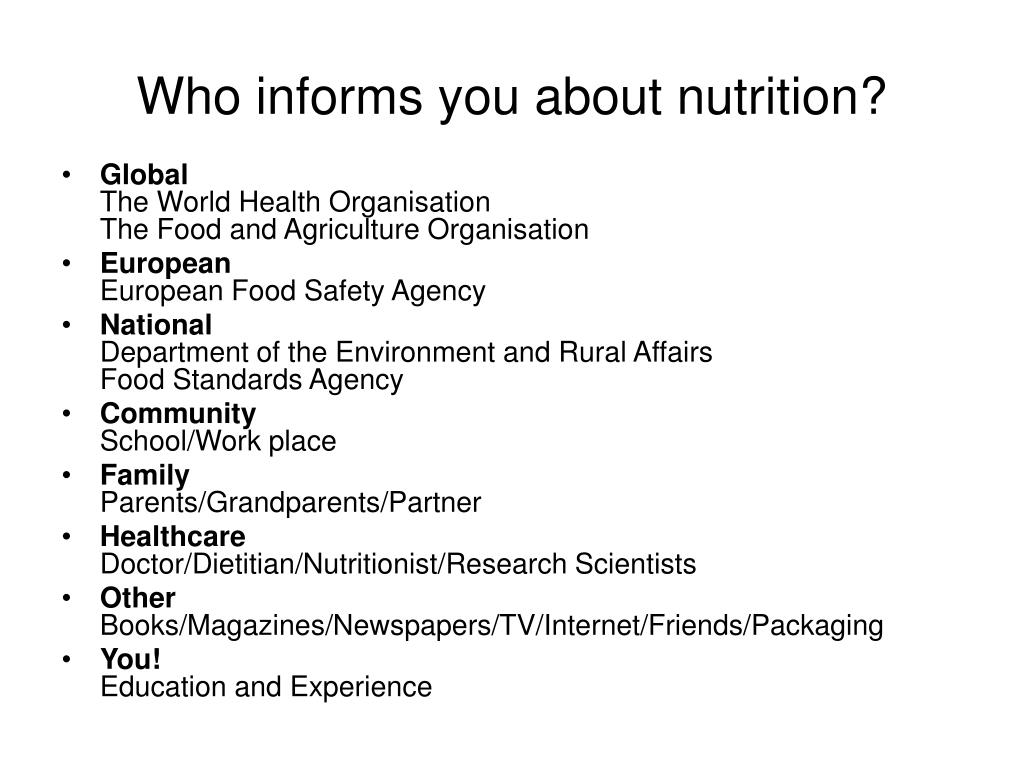 Who informs you about nutrition?