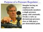 purpose of a pressure regulator