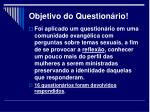 objetivo do question rio