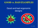 good vs bad examples