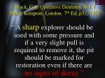 black g v operative dentistry vol i henry kimpton london 7 th ed p32 1924