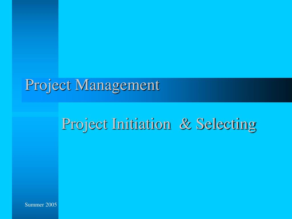 project management project initiation selecting l.