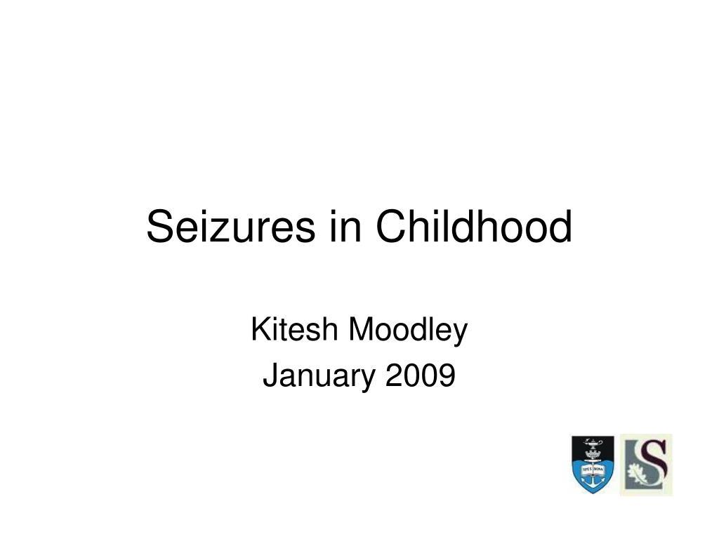 seizures in childhood l.
