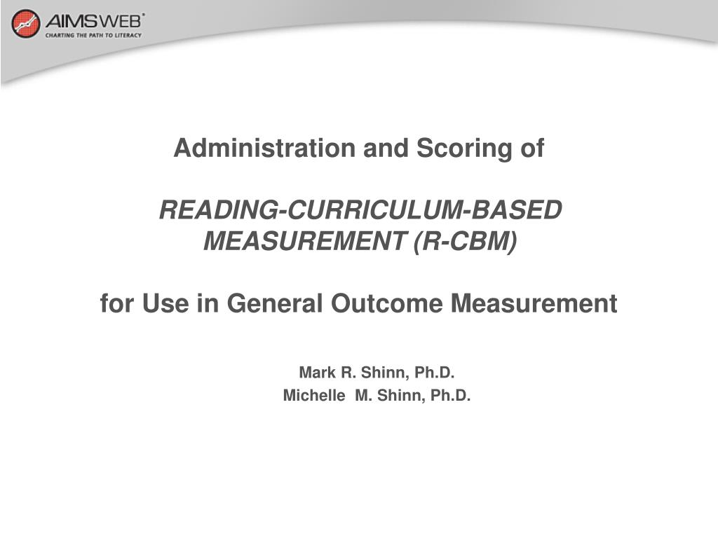 Administration and Scoring of