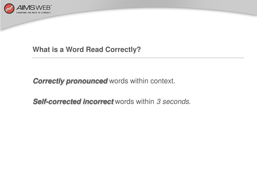 What is a Word Read Correctly?
