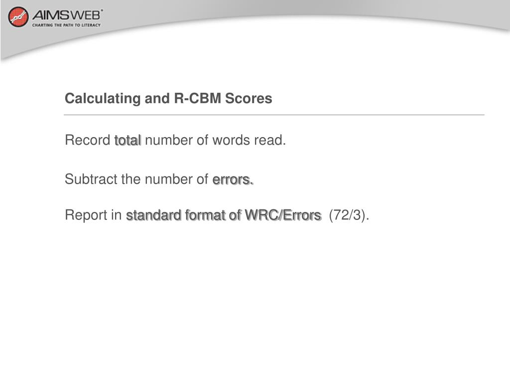 Calculating and R-CBM Scores